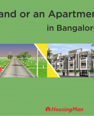 Land or an Apartment in Bangalore