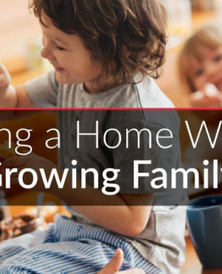 Home planning for the needs of a growing family