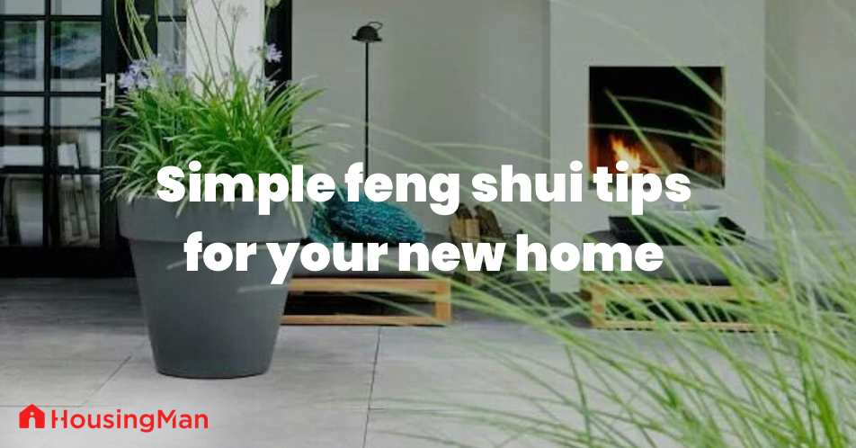 Simple Feng Shui tips for your new home