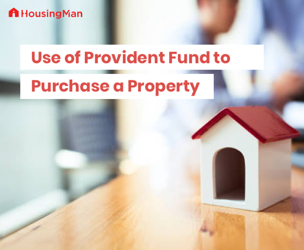Use of Provident Fund to Purchase a Property