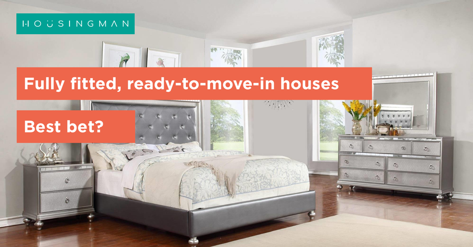 Fully fitted, ready-to-move-in houses: Best bet?