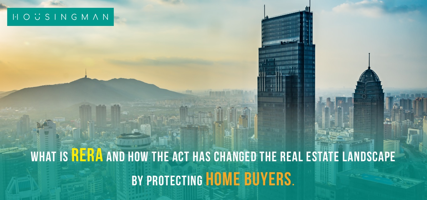How the RERA act has changed the real estate landscape