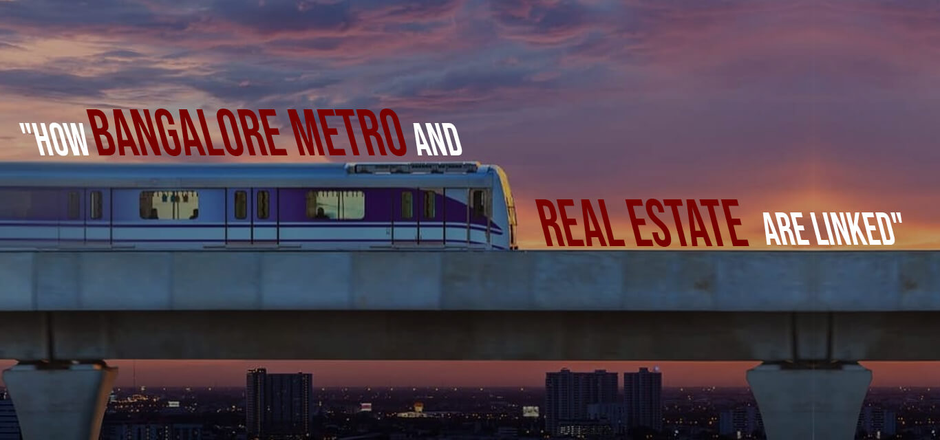 Bengaluru Metro and real estate