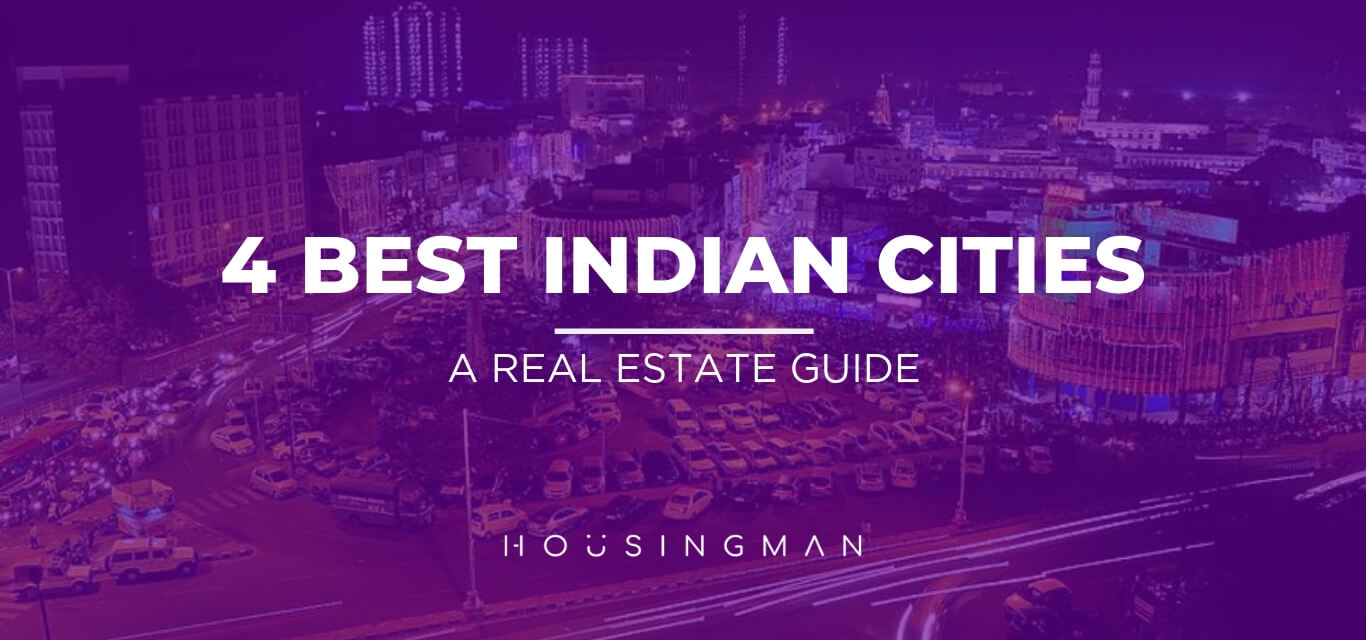 4 Best Indian Cities to Live in
